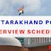 Uttarakhand PCS Interview Schedule