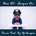 Boss AC - Queque Foi (Remix By Dj Asnepas) (2018)