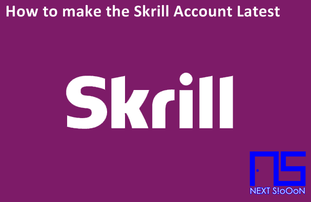 How to make the Skrill Account Latest, How to make the Skrill Account Latest Information, How to make the Skrill Account Latest Detail Info, How to make the Skrill Account Latest Information, How to make the Skrill Account Latest Tutorial, How to make the Skrill Account Latest Start Guide, Complete How to make the Skrill Account Latest Guide, How to make the Skrill Account Latest Basic Guide, Basic Information About How to make the Skrill Account Latest, About How to make the Skrill Account Latest, How to make the Skrill Account Latest for Beginners, How to make the Skrill Account Latest's Information for Beginners Basics, Learning How to make the Skrill Account Latest , Finding Out About How to make the Skrill Account Latest, Blogs Discussing How to make the Skrill Account Latest, Website Discussing How to make the Skrill Account Latest, Next Siooon Blog discussing How to make the Skrill Account Latest, Discussing How to make the Skrill Account Latest's Details Complete the Latest Update, Website or Blog that discusses How to make the Skrill Account Latest, Discussing How to make the Skrill Account Latest's Site, Getting Information about How to make the Skrill Account Latest at Next-Siooon, Getting Tutorials and How to make the Skrill Account Latest's guide on the Next-Siooon site, www.next-siooon.com discusses How to make the Skrill Account Latest, how is How to make the Skrill Account Latest, How to make the Skrill Account Latest's way at www.next-siooon.com, what is How to make the Skrill Account Latest, How to make the Skrill Account Latest's understanding, How to make the Skrill Account Latest's explanation Details, discuss How to make the Skrill Account Latest Details only at www .next-siooon.com information that is useful for beginners.