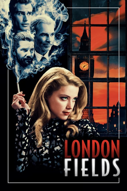 Watch London Fields Online Free in HD