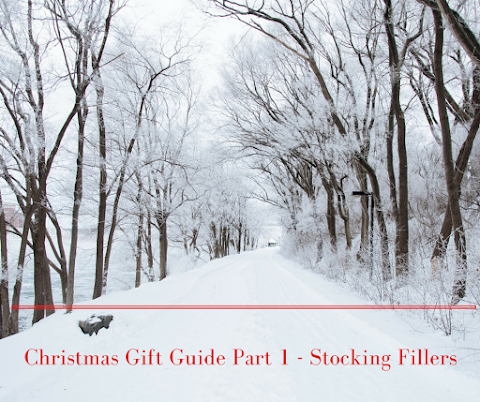Christmas Gift Guide Part 1 - Stocking Fillers