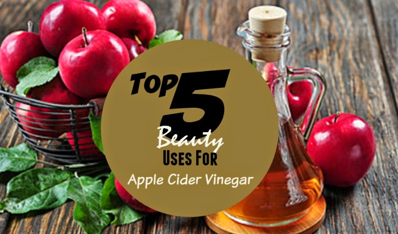 Top 5 Beauty Uses For Apple Cider Vinegar, By Barbie's Beauty Bits