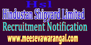 HSL (Hindustan Shipyard Limited) Recruitment Notification