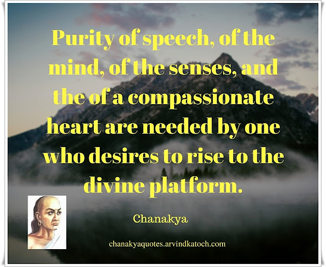 Purity, speech, mind, senses, Chanakya, Quote, Image, divine, desire,