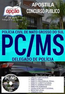 Apostila Polícia Civil MS para DELEGADO DE POLÍCIA PCMS 2017