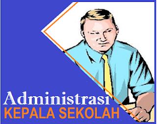 Adminitrasi Kepala Sekolah | Arisp Sekolah