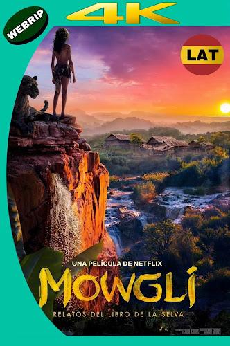 MOWGLI: RELATOS DEL LIBRO DE LA SELVA (2018) WEBRIP 4K UHD LATINO-INGLES MKV