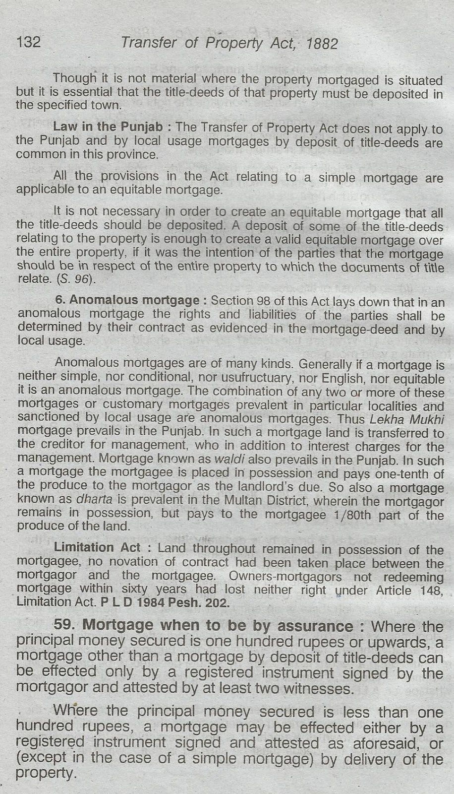 mortgage by deposit of title deeds Through a circular dated 7 march 2013, the maharashtra government has implemented the provisions of registration (maharashtra amendment) act, 2010 (act) the act has been made applicable on and from 1 april 2013 the act brings in major changes to the registration act, 1908 (registration act) as applicable to the state.