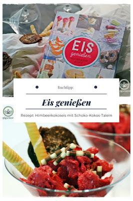 {Buchwerbung} Eis genießen mit Rezept für Himbeer-Kokos-Eis #eis #eisselbermachen #himbeerkokoseis #buchrezension #buchtipp #eiskochbuch #kochbuch #buchvorstellung