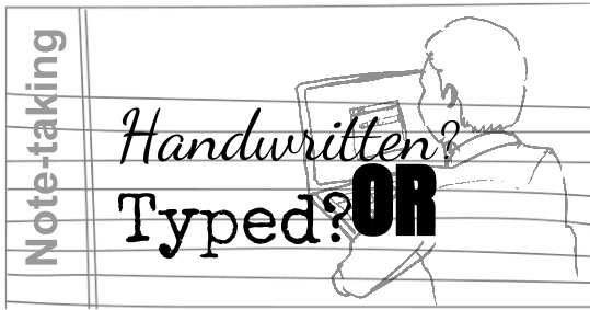 Learning Blog: Handwritten or Typed? The Truth About
