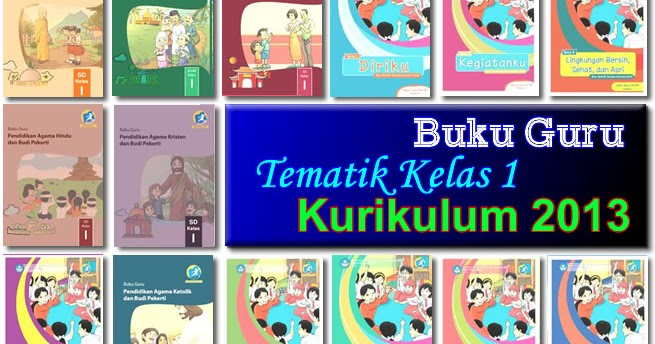 Download Buku Guru Tematik Kelas 1 Sd Mi Kurikulum 2013
