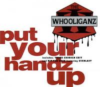 The Whooliganz - 1993 - Put Your Handz Up (4-track CDS)