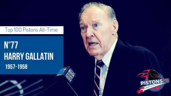 Harry Gallatin | PistonsFR, actualité des Detroit Pistons en France