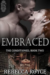 Embraced The Conditioned: Book 2