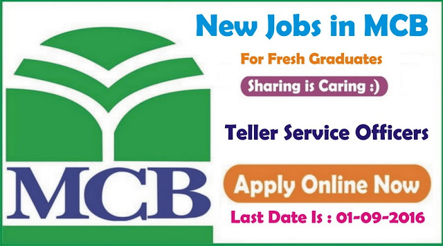 Teller Service Officers Jobs in Pakistan MCB Bank Jobs for Fresh Graduates apply Online