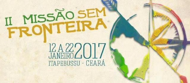 Ceará acolherá a II Missão Nacional das Pontifícias Obras Missionárias