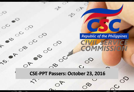 List of Passers: October 23, 2016 Civil Service Exam (CSE-PPT) Results - Professional & Subprofessional