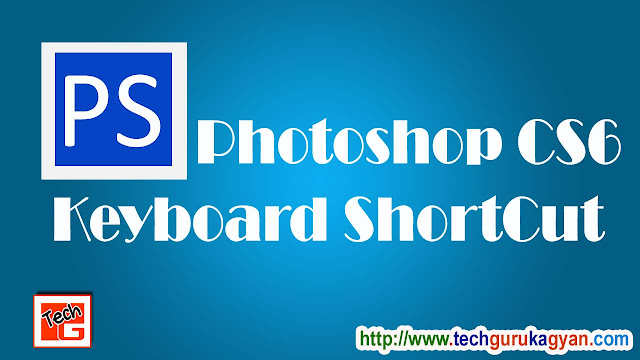 Photoshop-cs6-keyboard-shortcuts-[Hindi]