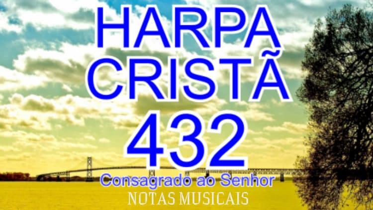 Consagrado ao Senhor - Harpa Cristã 432 - Cifra melódica