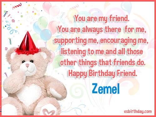 Zemel Happy birthday friends always