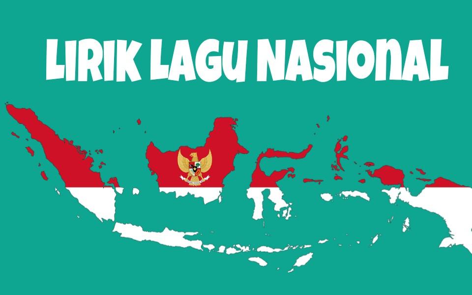 Kumpulan Daftar Lirik Lagu Nasional Negara Indonesia yang Wajib Kamu Hafal
