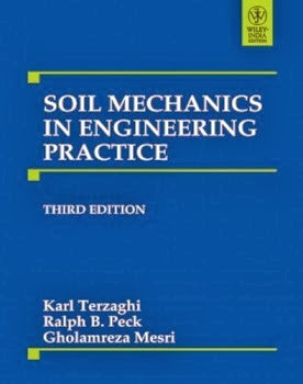 Book: Soil Mechanics in Engineering Practice 3rd Edition by Karl Terzaghi, Ralph B. Peck, Gholamreza Mesri