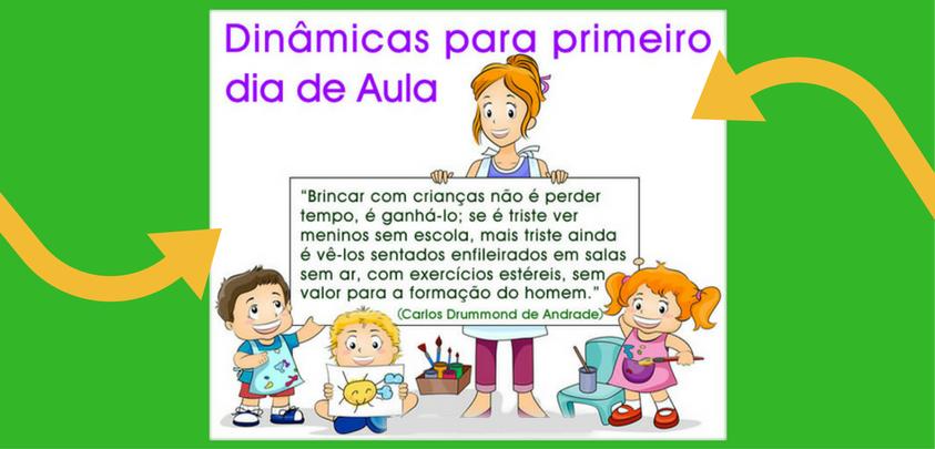 Texto Para O Primeiro Dia De Aula: DINÂMICAS : PRIMEIRO DIA DE AULA DE PROFESSORES E ALUNOS