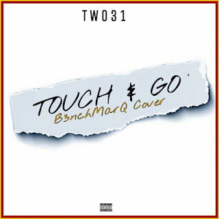 TWO31 - Touch & Go (B3nchMarQ Cover)
