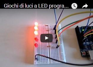 Giochi di luci a LED programmabili con Arduino