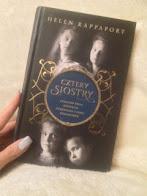"""""""Cztery siostry. Utracony świat ostatnich księżniczek z rodu Romanowów."""" Helen Rappaport, fot. paratexterka ©"""