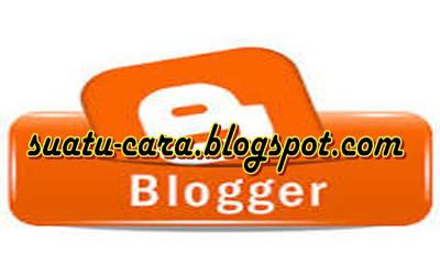 Cara Membuat Blog di Blogger Gratis