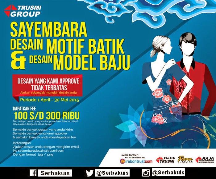 Kontes Desain Motif Batik & Model Baju Trusmi Group