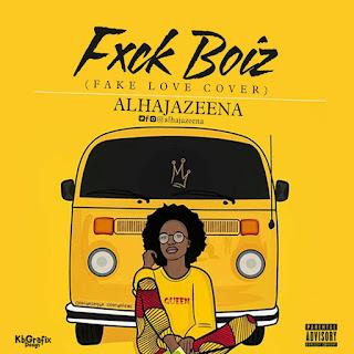 Music: Alhaja Zeena - F*ck boiz (Fake Love cover) | @Alhajazeena