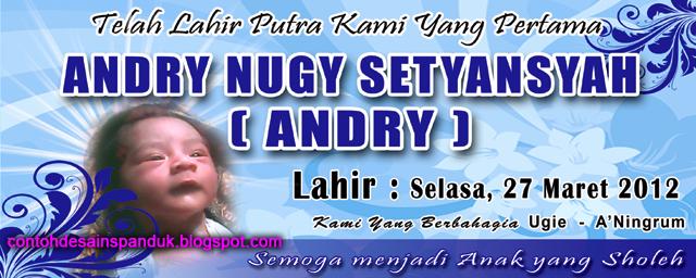 Nama Bayi Andry Nugy Setyansyah | Contoh Desain Spanduk