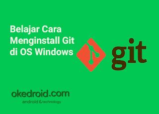 Belajar Cara Menginstall Git di OS Windows