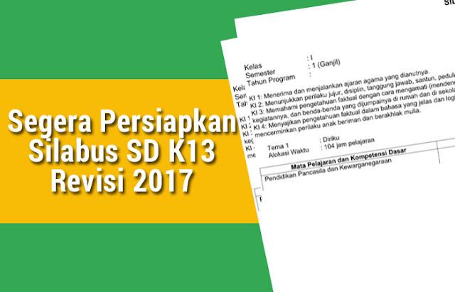 Segera Persiapkan Silabus SD K13 Revisi 2017