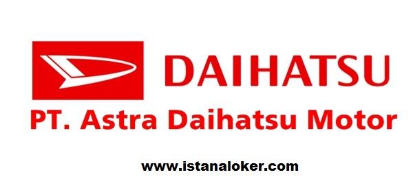 Lowongan Kerja PT Astra Daihatsu Motor 13 Posisi