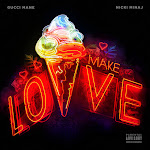 Gucci Mane & Nicki Minaj - Make Love - Single Cover