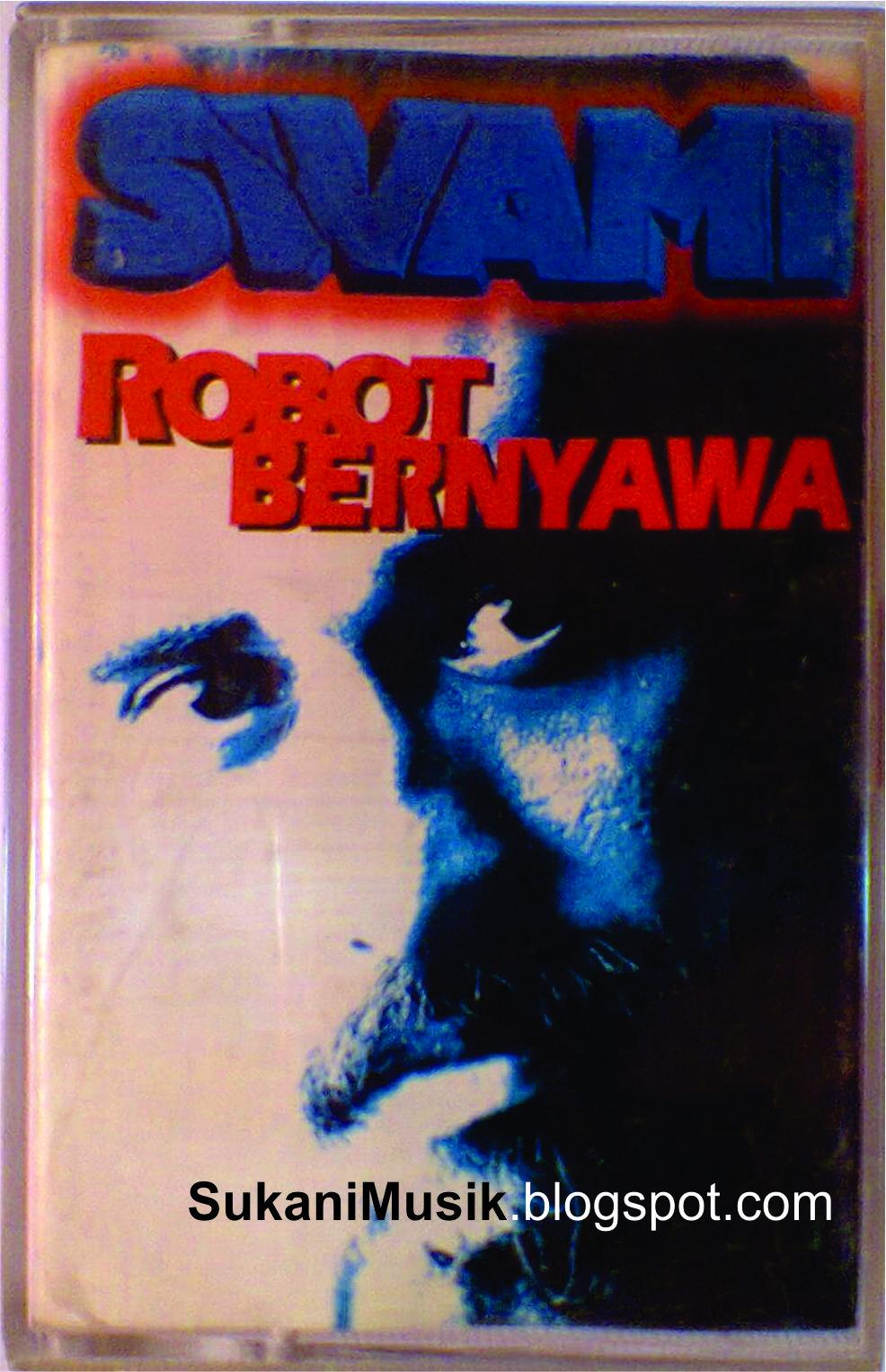 570 Gambar Iwan Fals Robot Bernyawa Gratis Terbaru