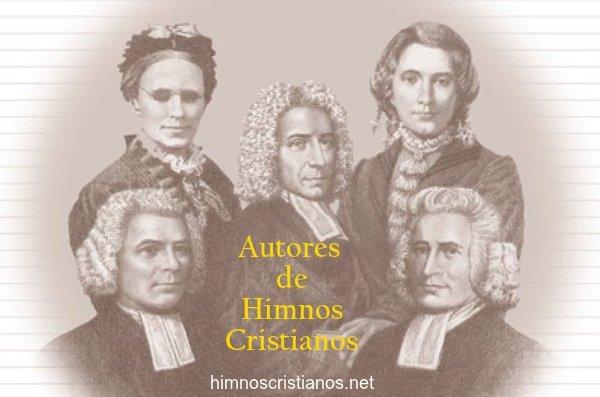 Biografías de autores Himnos Cristianos