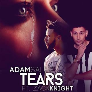 Tears Lyrics - Adam Saleh feat. Zack Knight