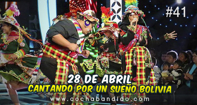 28abril-Cantando Bolivia-cochabandido-blog-video.jpg