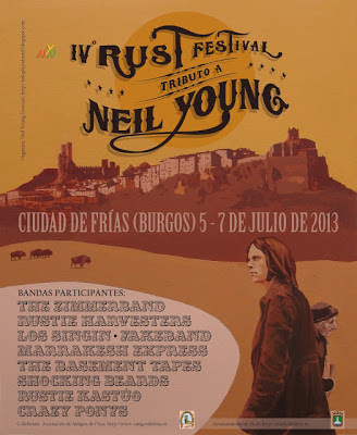 Programa del IV RUST FEST en Frías (Burgos) - 5 al 7 de Julio del 2013: tributo a NEIL YOUNG