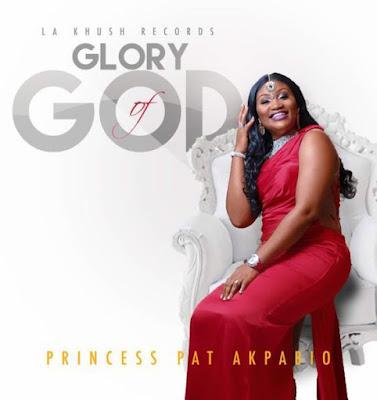 Music: Princess Pat Akpabio – Glory Of God
