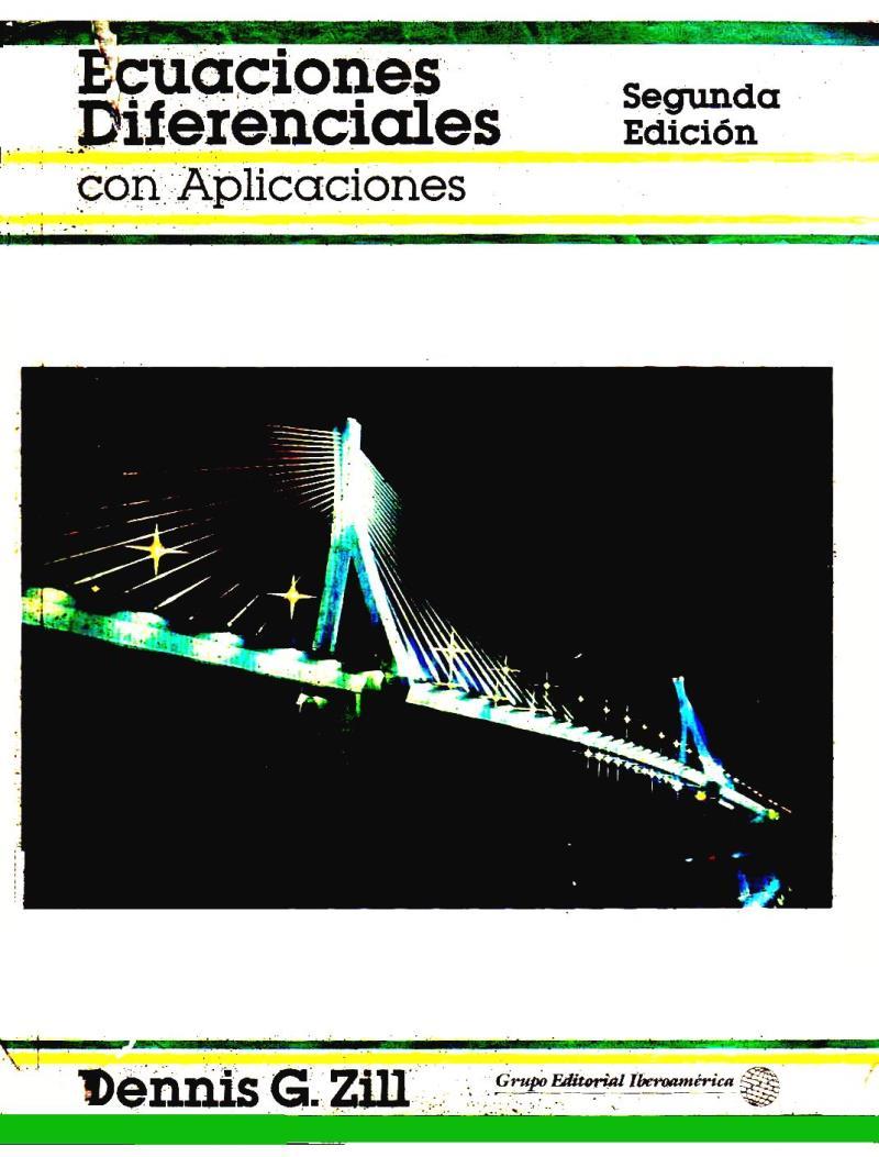 Ecuaciones diferenciales con aplicaciones, 2da Edición – Dennis G. Zill