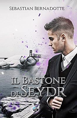 In libreria #118 - Il bastoe di Seydr