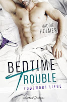 https://www.amazon.de/Bedtime-Trouble-Codewort-Maddie-Holmes/dp/3903130265