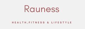 rauness: health, beauty, lifestyle