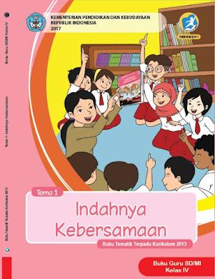 Buku Guru Kelas 4 Kurikulum 2013 Revisi 2017 Semester 1 Tema 1 Indahnya Kebersamaan
