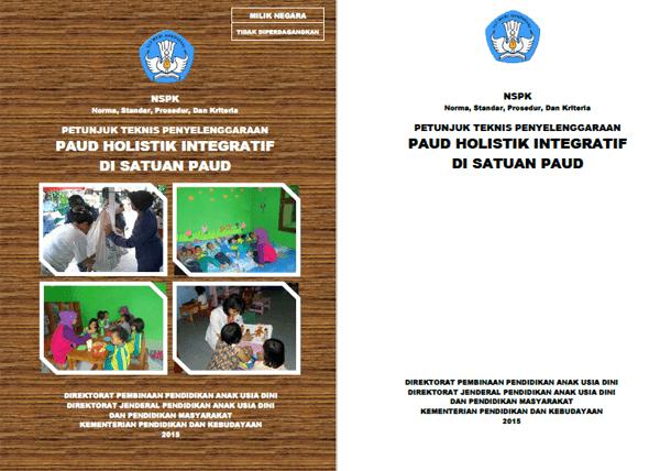 Juknis Penyelenggaraan PAUD Holistik Integratif di Satuan PAUD